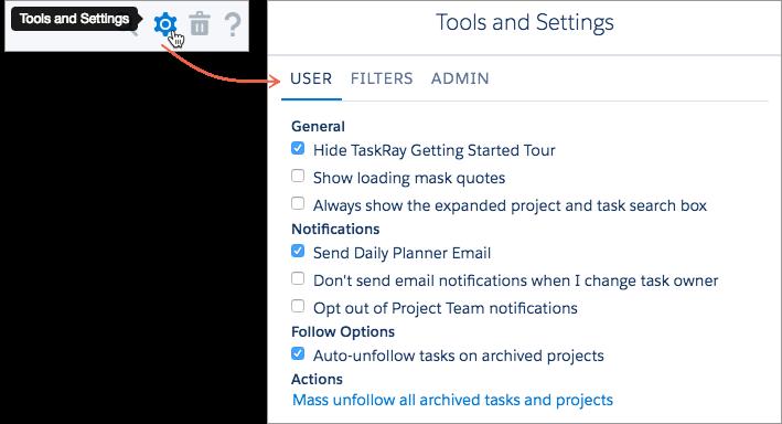 Tools and Settings – TaskRay